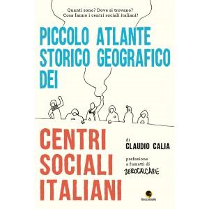 piccolo-atlante-storico-geografico-dei-centri-sociali-italiani